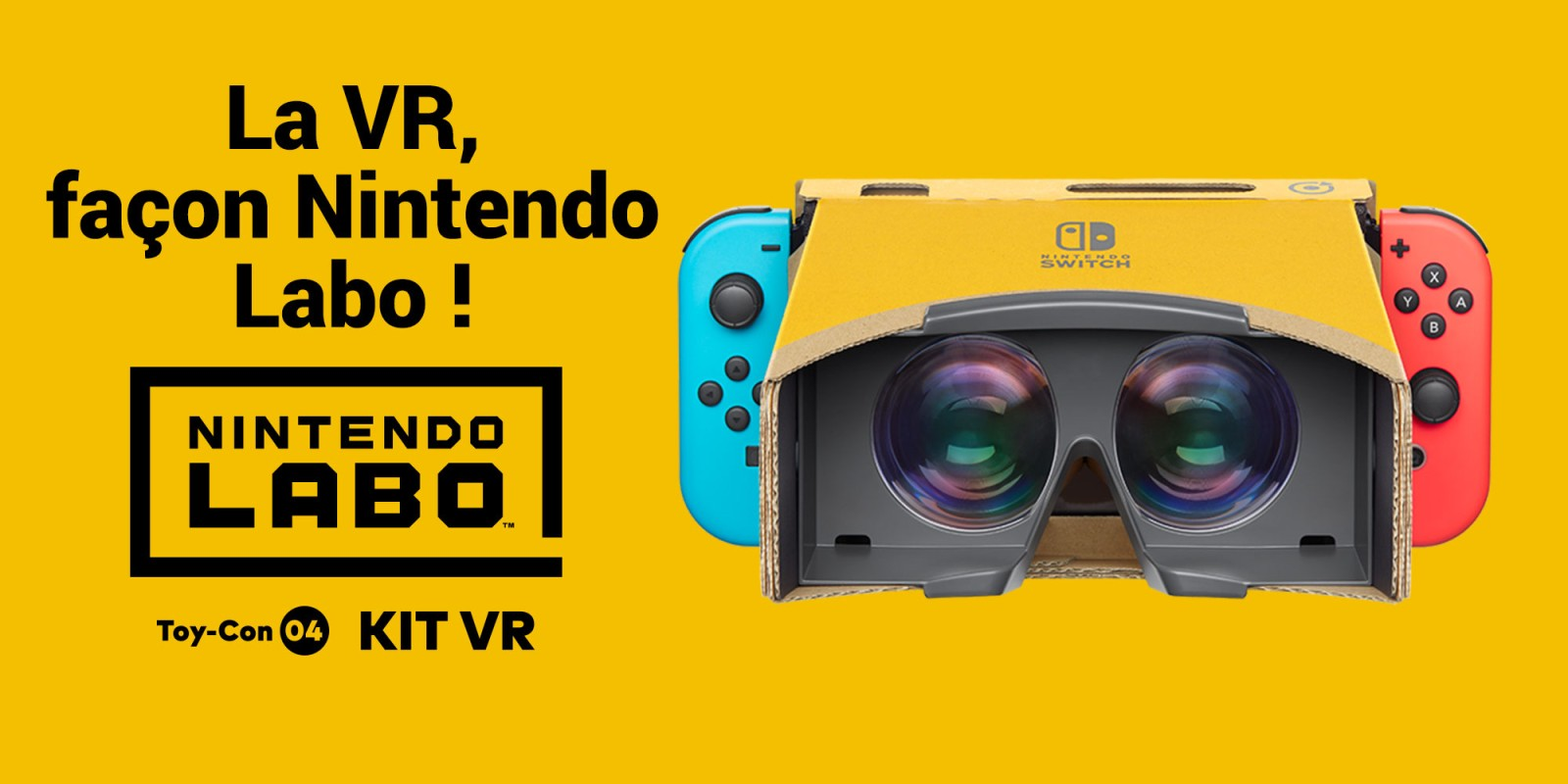 Nintendo Labo Toy-Con 04 : kit VR : simple, convivial et fun